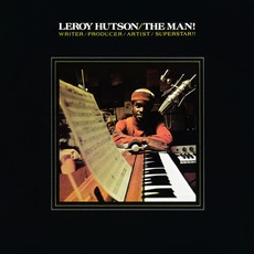 The Man! (Remastered) by Leroy Hutson