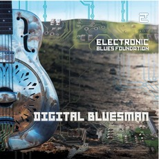 Digital Bluesman mp3 Album by Electronic Blues Foundation