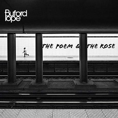 Poem And The Rose mp3 Album by Buford Pope