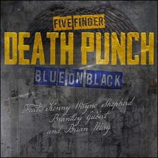 Blue On Black mp3 Single by Five Finger Death Punch