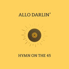 Hymn on the 45 mp3 Single by Allo Darlin'
