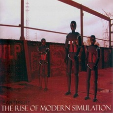 The Rise of Modern Simulation mp3 Album by Earthsuit