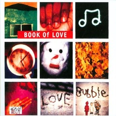 Love Bubble (Remastered) mp3 Album by Book Of Love