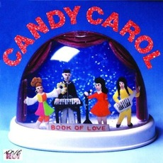 Candy Carol (Remastered) mp3 Album by Book Of Love