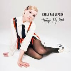 Through My Head mp3 Album by Carly Rae Jepsen