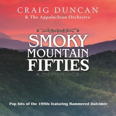 Smoky Mountain Fifties by Craig Duncan & The Appalachian Orchestra