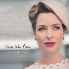 Those Who Roam mp3 Album by Claire Hastings