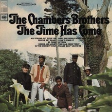 The Time Has Come (Re-Issue) mp3 Album by The Chambers Brothers