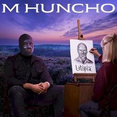 Utopia by M Huncho