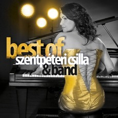 Best of Szentpéteri Csilla & Band mp3 Artist Compilation by Szentpéteri Csilla