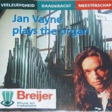 Jan Vayne Plays the Organ by Jan Vayne