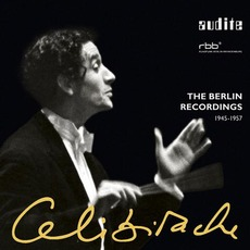 Celibidache: The Berlin Recordings 1945-1957 mp3 Compilation by Various Artists