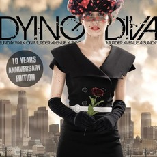 A Sunday Walk on Murder Avenue (10 Years Anniversary Edition) by Dying Diva