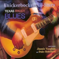 Texas Rhody Blues mp3 Album by The Knickerbocker All-Stars