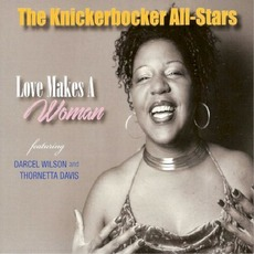 Love Makes A Woman mp3 Album by The Knickerbocker All-Stars