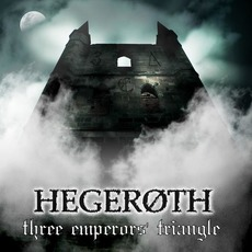 Three Emperors' Triangle mp3 Album by Hegeroth
