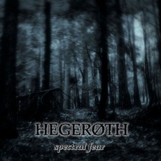 Spectral Fear mp3 Album by Hegeroth