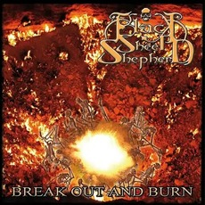 Break out and Burn by Black Sheep Shepherd