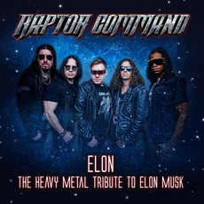 Elon: The Heavy Metal Tribute To Elon Mask by Raptor Command