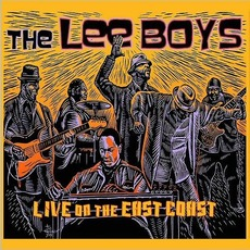 Live On The East Coast by The Lee Boys