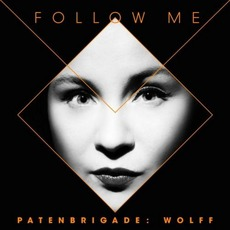 Follow Me by Patenbrigade: Wolff