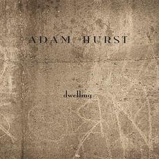 Dwelling mp3 Album by Adam Hurst
