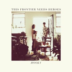 Hooky mp3 Album by This Frontier Needs Heroes