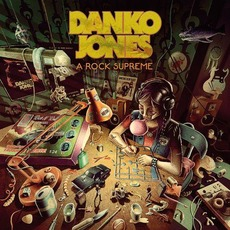 A Rock Supreme mp3 Album by Danko Jones