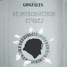 Re-Introduction Etudes mp3 Album by Chilly Gonzales