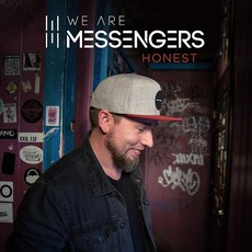 Honest mp3 Album by We Are Messengers