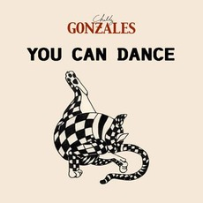 You Can Dance mp3 Single by Chilly Gonzales