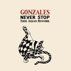 Never Stop mp3 Single by Chilly Gonzales