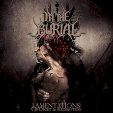 Lamentations: Of Deceit & Redemption mp3 Album by In The Burial