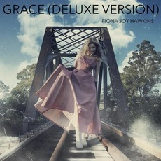 Grace (Deluxe Version) mp3 Single by Fiona Joy Hawkins