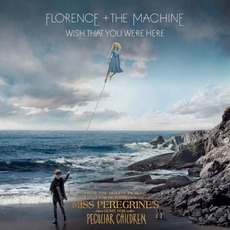 Wish That You Were Here mp3 Single by Florence + The Machine