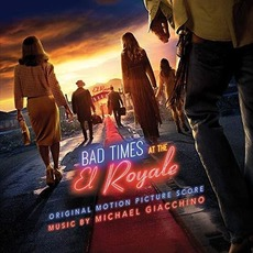 Bad Times at the El Royale: Original Motion Picture Score mp3 Soundtrack by Michael Giacchino