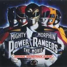 Mighty Morphin Power Rangers The Movie: Original Soundtrack Album mp3 Soundtrack by Various Artists