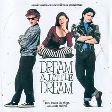 Dream a Little Dream mp3 Soundtrack by Various Artists