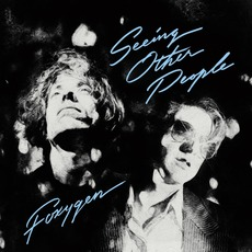 Seeing Other People mp3 Album by Foxygen