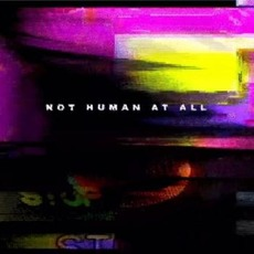 Not Human At All mp3 Single by Still_Bloom