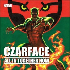 All in Together Now mp3 Single by CZARFACE