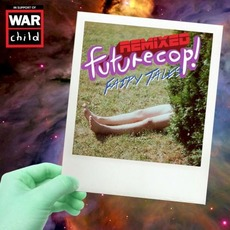 Fairy Tales: Remixed mp3 Remix by Futurecop!