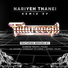 Nariyeh Thanei (Remix EP) mp3 Remix by Futurecop!