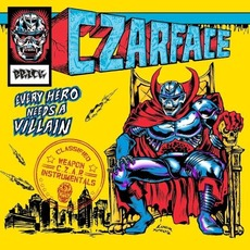 Every Hero Needs a Villain: Instrumentals mp3 Album by CZARFACE