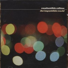 The Impossible World mp3 Album by Combustible Edison