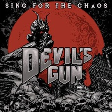 Sing For The Chaos by Devil's Gun