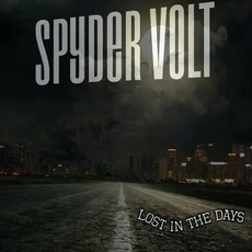 Lost in the Days by Spyder Volt