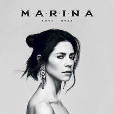 LOVE + FEAR mp3 Album by Marina
