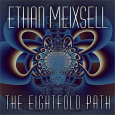 The Eightfold Path mp3 Album by Ethan Meixsell