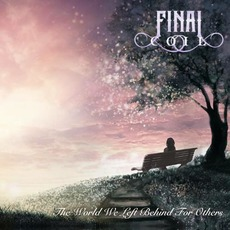 The World We Left Behind For Others by Final Coil